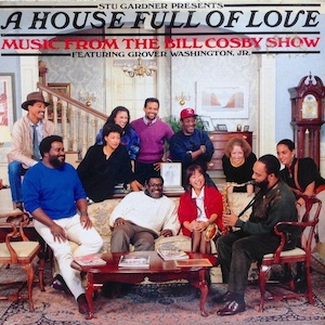 House Full Of Love - Bill Cosby Show original soundtrack