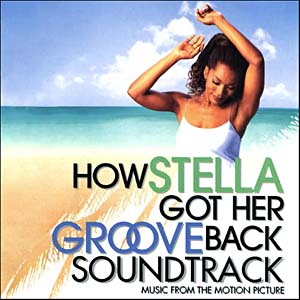 How Stella Got Her Groove Back original soundtrack
