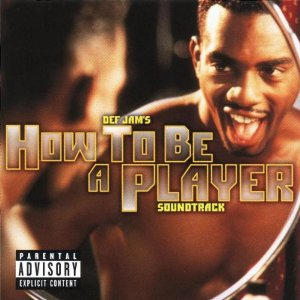 How To Be a Player original soundtrack