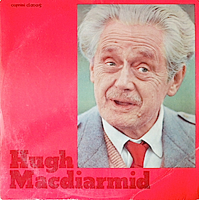 Hugh MacDiarmid: reads his own poetry original soundtrack