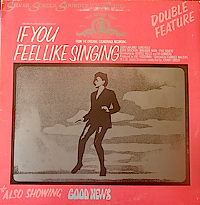 If You Feel Like Singing + Good News original soundtrack