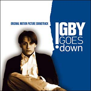 Igby Goes Down original soundtrack