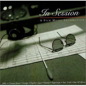 In Session: A Film Music Celebration original soundtrack