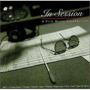 In Session: A Film Music Celebration original soundtrack