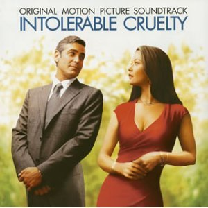 Intolerable Cruelty original soundtrack