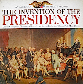 Invention of the Presidency original soundtrack
