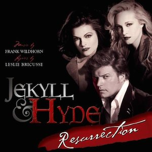 Jekyll & Hyde Resurrection: Broadway Cast original soundtrack