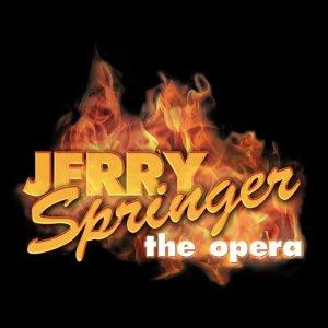 Jerry Springer: the opera Live original soundtrack