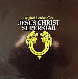 Jesus Christ Superstar: Original London Cast original soundtrack