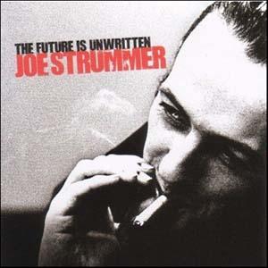 Joe Strummer: The Future is Unwritten original soundtrack