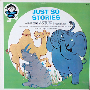 Just So Stories original soundtrack