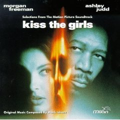 Kiss the Girls original soundtrack