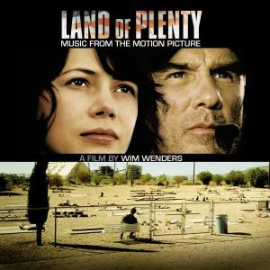 Land of Plenty original soundtrack