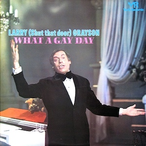 Larry Gayson: What A Gay Day original soundtrack