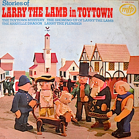 Larry the Lamb in Toytown original soundtrack