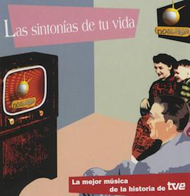 Las Sintonias De Tu Vida original soundtrack