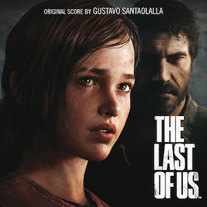 Last Of Us original soundtrack