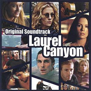 Laurel Canyon original soundtrack
