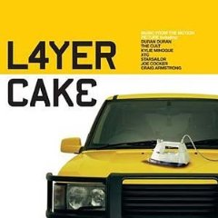 Layer Cake original soundtrack