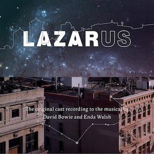 Lazarus: Original New York Cast original soundtrack