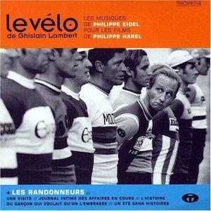 Le Vélo De Ghislain Lambert + Les Randonneurs original soundtrack
