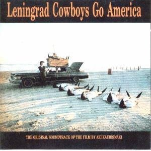 Lenningrad Cowboys Go America original soundtrack