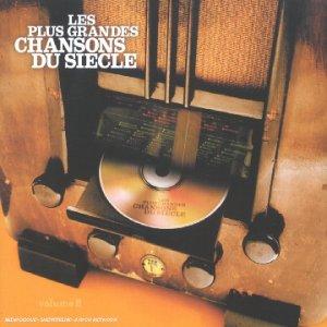 Les Plus Grandes Chansons Du Siècle Vol 2 original soundtrack