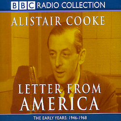 Letter From America: Alistair Cooke original soundtrack