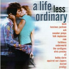 Life Less Ordinary original soundtrack