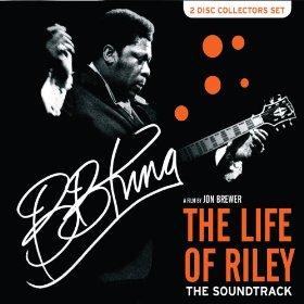 Life of Riley: B.B. King original soundtrack