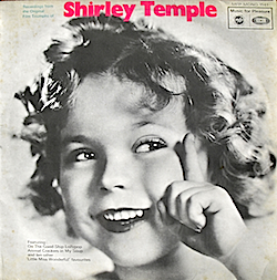 Little Miss Wonderful: Shirley Temple original soundtrack