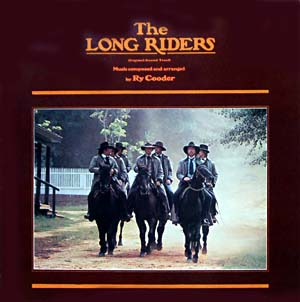 Long Riders original soundtrack