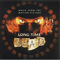Long Time Dead original soundtrack