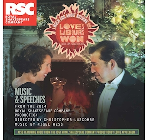 Love's labour's Won: Music and Speeches RSC original soundtrack