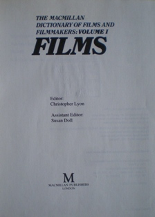 Macmillan Dictionary of Films and Filmmakers: Films vol. 1 original soundtrack