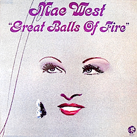 Mae West: Great Balls Of Fire original soundtrack