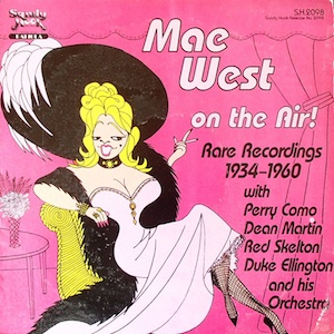 Mae West: on the air. Rare recordings 1934-1960 original soundtrack