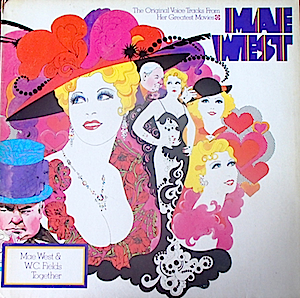 Mae West: The Original Voice Tracks From Her Greatest Movies original soundtrack