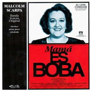 Mamá es Boba original soundtrack
