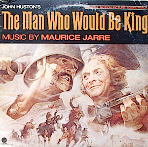 Man Who Would Be King original soundtrack
