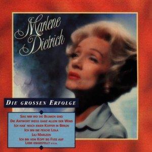 Marlene Dietrich: Die Grossen Erfolge original soundtrack