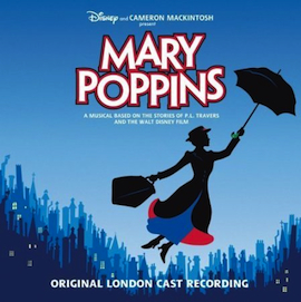Mary Poppins: london cast recording original soundtrack