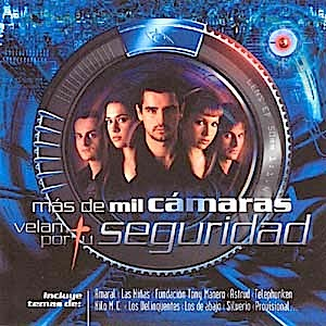 Más De Mil Cámaras Velan Por Tu Seguridad original soundtrack