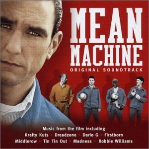Mean Machine original soundtrack