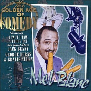 Mel Blanc: golden age original soundtrack
