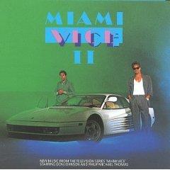Miami Vice II original soundtrack