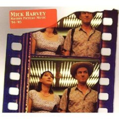 Mick Harvey: Motion Picture Music 94-05 original soundtrack