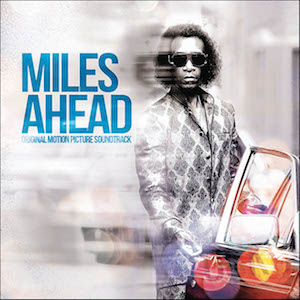 Miles Ahead original soundtrack