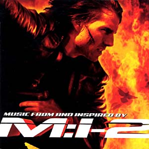 Mission: Impossible 2 original soundtrack