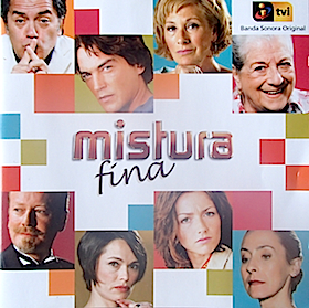 Mistura Fina original soundtrack